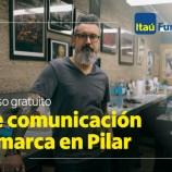 Curso gratuito de comunicación y marca en Pilar