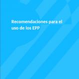 Recomendaciones para el uso de los EPP