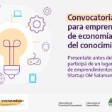 Hasta el 27 de Julio -Convocatoria a emprendimientos de Economía del Conocimiento